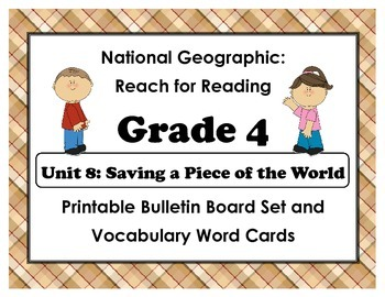 National Geographic Reach-Reading: Grade 4 - Unit 8 Bulletin Board & Vocab Cards