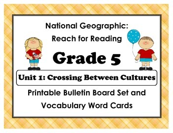 National Geographic Reach-Reading: Grade 5 - Unit 1 Bulletin Board & Vocab Cards