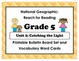 National Geographic Reach-Reading: Grade 5 - Unit 2 Bulletin Board & Vocab Cards