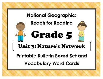 National Geographic Reach-Reading: Grade 5 - Unit 3 Bulletin Board & Vocab Cards