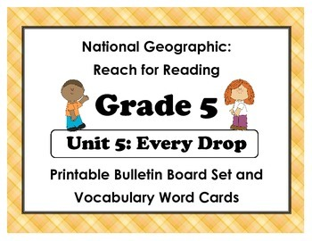 National Geographic Reach-Reading: Grade 5 - Unit 5 Bulletin Board & Vocab Cards
