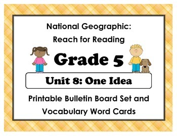 National Geographic Reach-Reading: Grade 5 - Unit 8 Bulletin Board & Vocab Cards