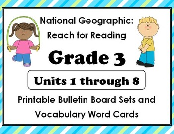 National Geographic Reach-Reading:Gr 3 Units 1-8 Bulletin Boards & Vocab Cards