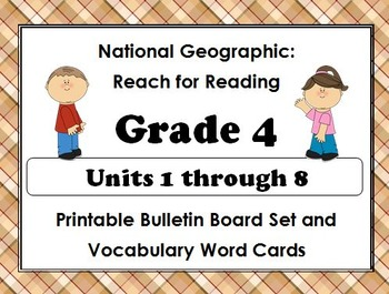 National Geographic Reach-Reading:Gr 4 Units 1-8 Bulletin Boards & Vocab Cards