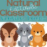 Natural Classroom Decor Name Tags {{EDITABLE}} Wildlife