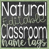 Natural Classroom Decor- Nametags {{EDITABLE}} Green