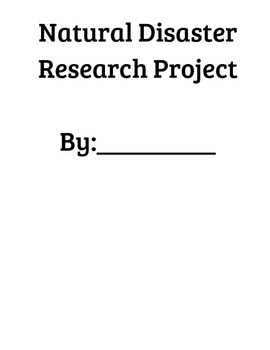 Natural Disaster Research Project