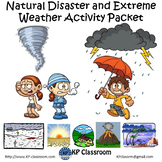Natural Disaster and Extreme Weather Activity Packet and W