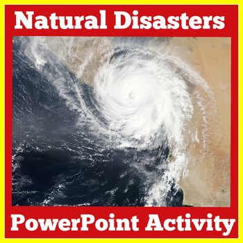 Natural Disasters PowerPoint Activity