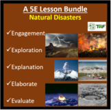 Natural Disasters - 5E Lesson Bundle