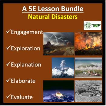 Natural Disasters - 5E Lesson Bundle