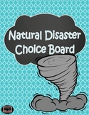 Natural Disasters Choice Board Project