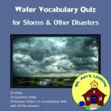 Natural Disasters: FLOOD VOCABULARY QUIZ