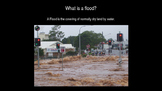 Natural Disasters - Floods and Their Affect on People Powe