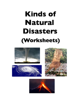 Natural Disasters: 16 Kinds of Natural Disasters (Worksheets)