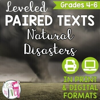 Paired Texts / Paired Passages: Natural Disasters Leveled for Grades 4-8