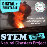 Natural Disasters Project - PBL - STEM - Distance Learning