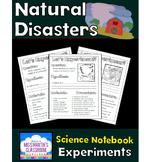 Natural Disasters Science Notebook Experiments