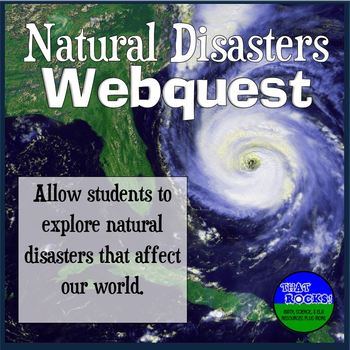 Natural Disasters Webquest