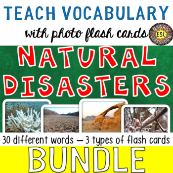 Natural Disasters Photo Flash Cards [3 different types] BUNDLE - SAVE BIG!
