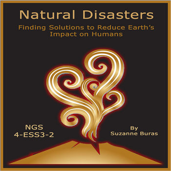 Natural Disasters and Solutions to their Impact: NGS 4-ESS3-2