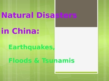 Natural Disasters in China ~ Power Point