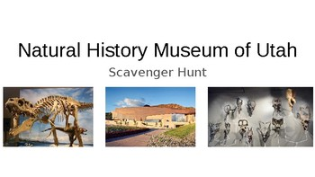 Natural History Museum of Utah Scavenger Hunt