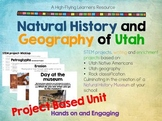 Natural History and Geography of Utah: a Project Based Unit