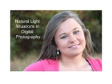 Natural Light Situations In Digital Photography