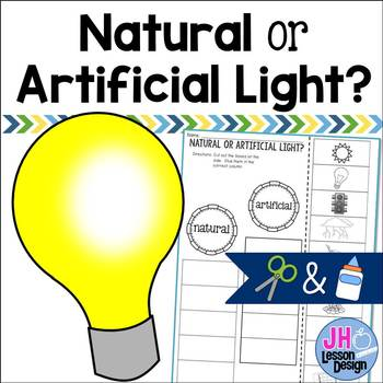 Natural Light or Artificial Light? Cut and Paste Sorting Activity