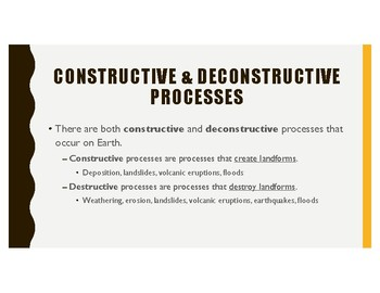 Natural Processes: Weathering, Deposition, & Erosion
