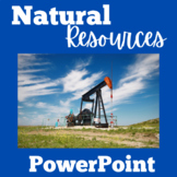 Natural Resources   1st 2nd 3rd 4th 5th Grade   PowerPoint Lesson