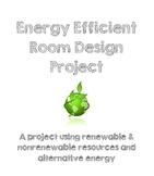 Natural Resources & Alternative Energy Efficient Room Desi