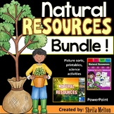 Natural Resources Bundle! (PowerPoint, Picture Sorts & Science Activities)