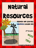 Natural Resources:Complete Lesson Set Bundle (TEKS & NGSS) 4th Grade