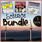 Natural Resources, Energy, and Electricity - Science Bundle Special