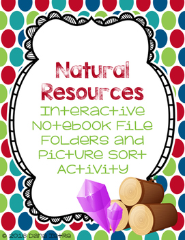 Natural Resources Foldable and Picture Sort