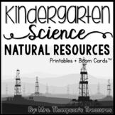 Natural Resources Kindergarten Science NGSS