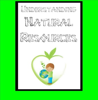 Natural Resources Posters with Chants & Movements~teach Advantages/Disadvantages