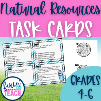Natural Resources {Renewable and Nonrenewable} {QR Code Answers}