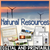 Natural Resources – Renewable and Nonrenewable Resources Complete Unit Pack