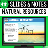 Natural Resources Slides & Notes 4th Grade