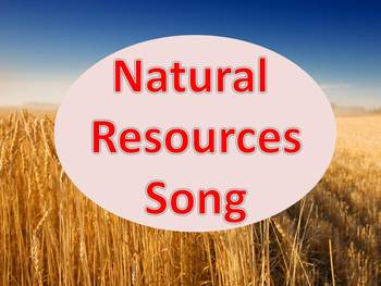 Natural Resources Song (Oh Susana Parody)