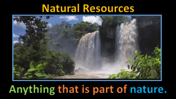 Natural Resources (Totally ANIMATED)