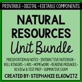 Natural Resources Unit Bundle