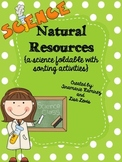 Natural Resources {a science foldable with sorting activit
