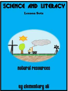 Natural Resources and Alternative Energy Science and Literacy Lesson Set (TEKS)