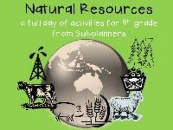 Natural Resources/A Full Day of Activities for 4th Graders
