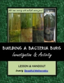 Natural STEAM Activity #5: Building a Bacteria Burg