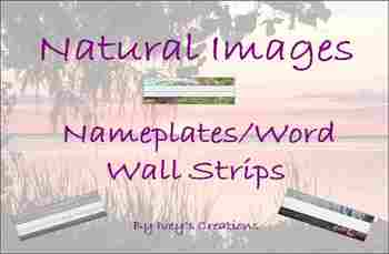 Natural Scenes Nameplates/Word Wall Strips